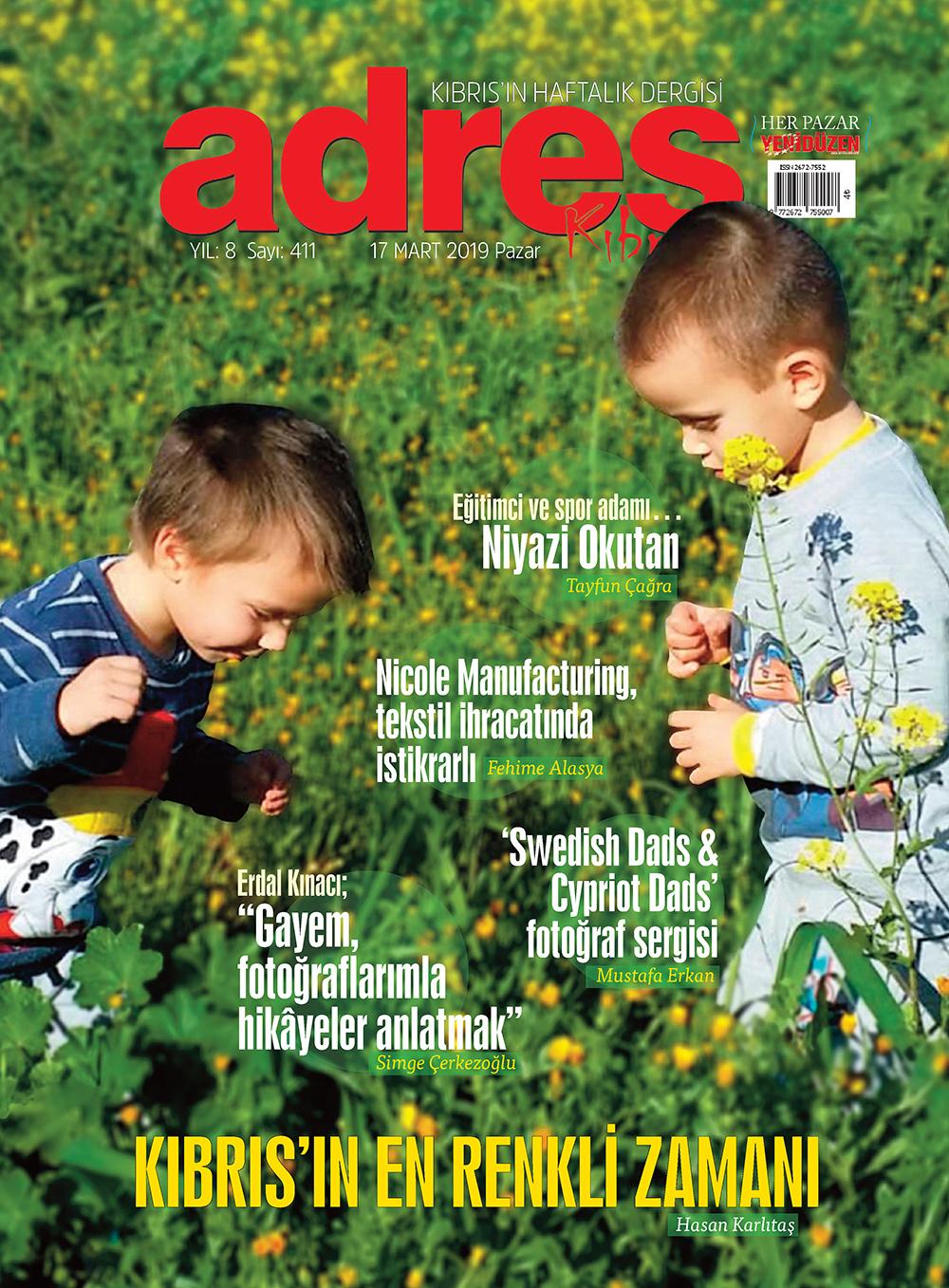 Adres Kıbrıs 411 Sayısı ISSN 2672-7560