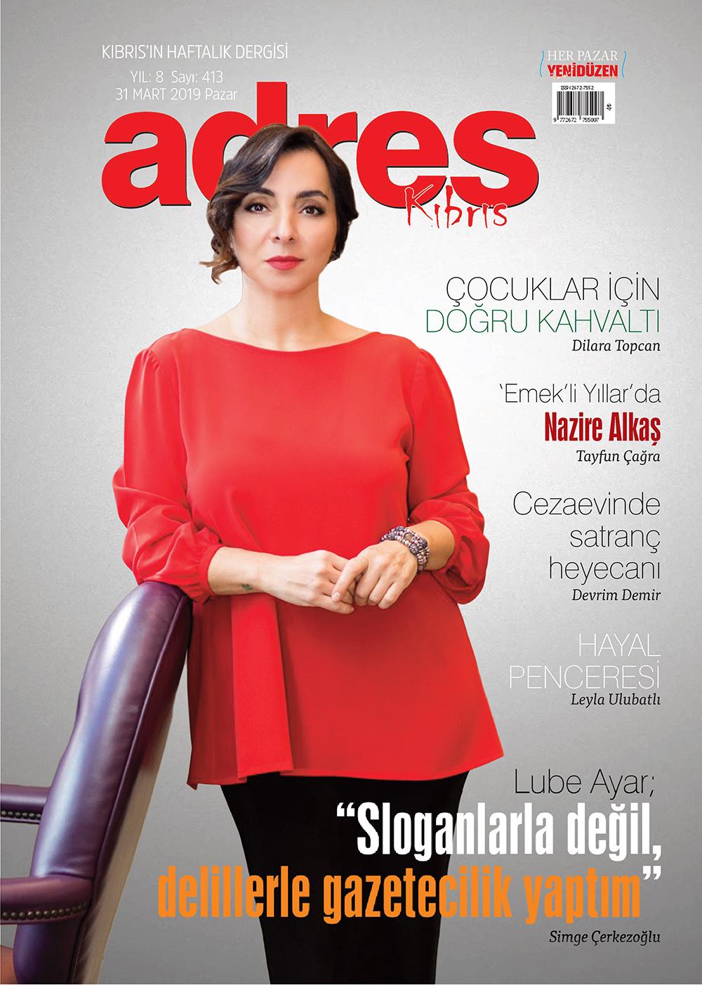 Adres Kıbrıs 413 Sayısı ISSN 2672-7560