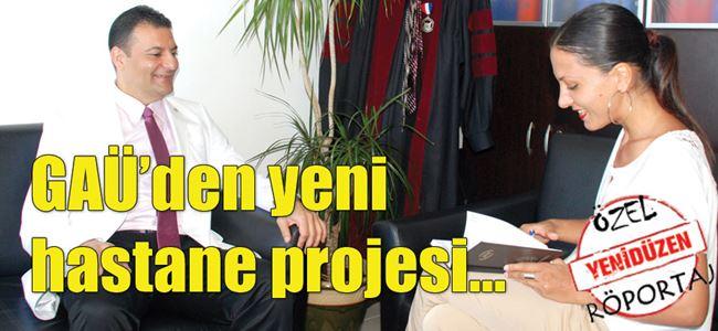 GAÜ'den yeni hastane projesi…
