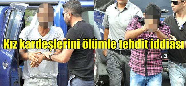 Tutuklanan kardeşler mahkemeye çıkarıldı