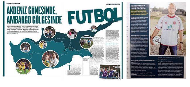 Dünya Markası Kıbrıs Türk Futbolunu kaleme aldı