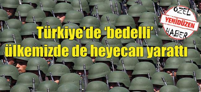 Türkiye'de 'bedelli' sorgusu