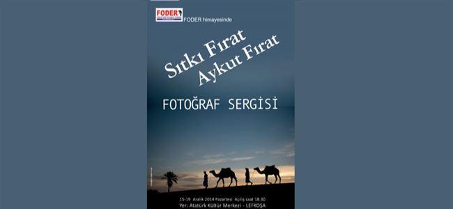 Sıtkı - Aykut Fırat Fotoğraf Sergisi Pazartesi açılıyor