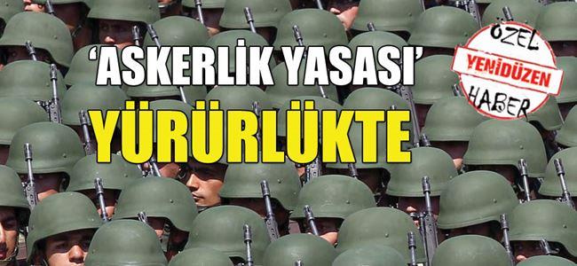 Askerlik (Değişiklik) Yasası Resmi Gazete'de yayınlandı