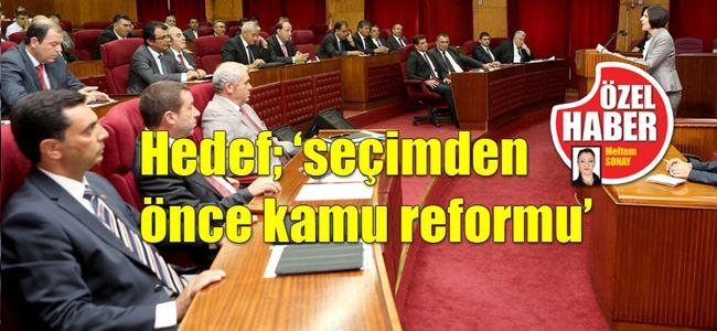 Kamu Reformu'nda sona doğru…