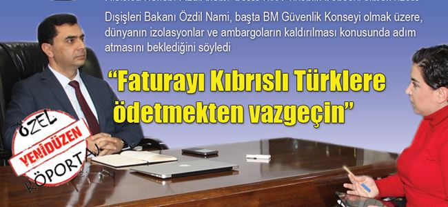 """""""Faturayı Kıbrıslı Türklere ödetmekten vazgeçin"""""""