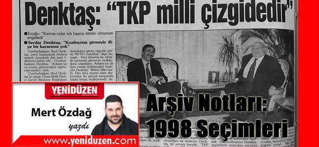 Arşiv Notları: 1998 Seçimleri