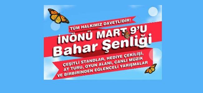 """""""İnönü'de Mart 9'u Bahar Şenliği"""" yapılacak"""