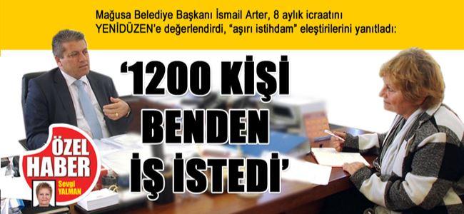 '1200 KİŞİ BENDEN İŞ İSTEDİ'