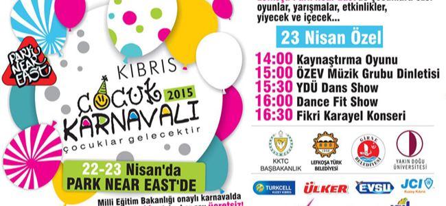 """23 Nisan'da """"Kıbrıs Çocuk Karnavalı"""""""
