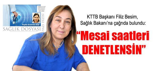 """""""Mesai saatleri DENETLENSİN"""""""