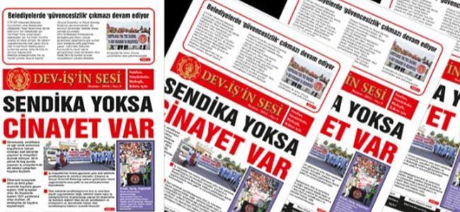 """""""Dev-İş'in Sesi"""" gazetesinin ikinci sayısı çıktı"""