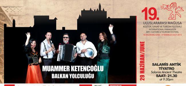 Ketençoğlu ile Balkan Yolculuğu