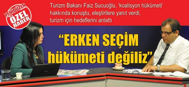 """""""ERKEN SEÇİM hükümeti değiliz"""""""