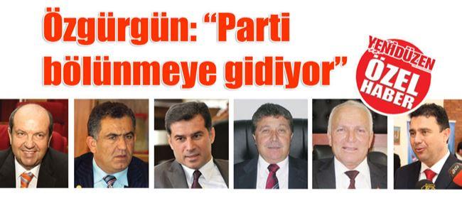 """Özgürgün: """"Parti bölünmeye gidiyor"""""""