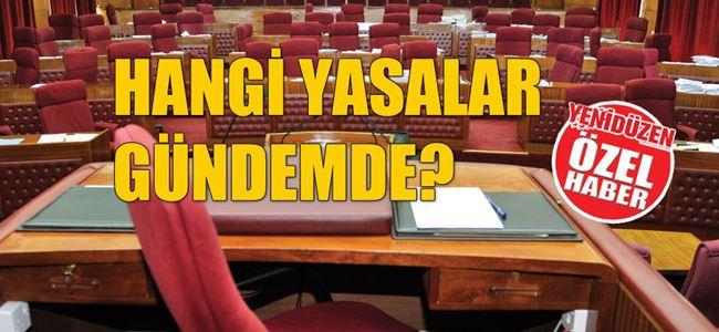 MECLİS 'YOĞUN GÜNDEM'LE AÇILACAK!