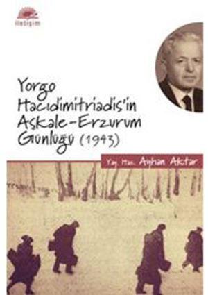 YORGO HACIDİMİTRİADİS'in AŞKALE - ERZURUM  GÜNLÜĞÜ, 1943