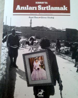 Kıbrıs'ta Anıları Sırtlamak: Geçmişe Kadın Tanıklığı