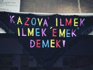 Kapitalist Üretime İnat Yaşasın Patronsuz Kazak!