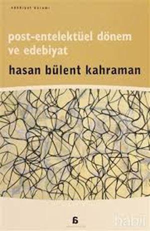 """""""Post-entelektüel dönem ve edebiyat""""*"""