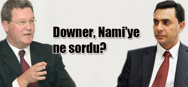 Downer, Nami ile görüştü