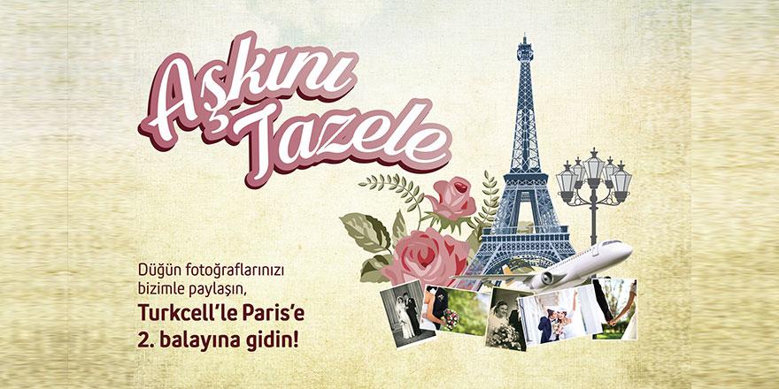 """Paris'te """"Aşkını Tazele!"""""""