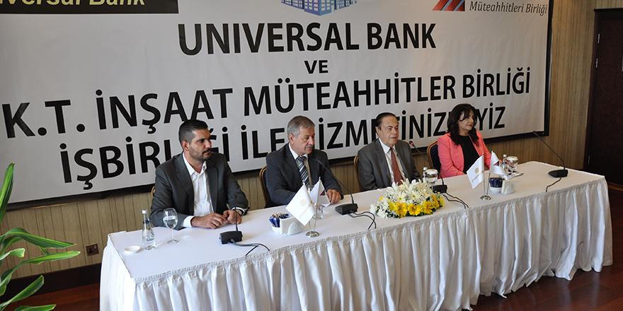 Universal Bank ve 'Müteahhitler'den işbirliği protokolü