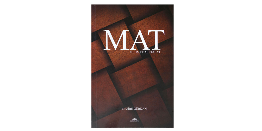 """MAT-Mehmet Ali Talat"" kitabı çıktı"