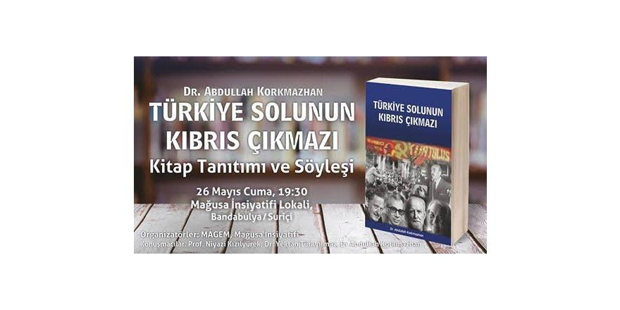 Mağusa'da 'Türkiye Solu'nun Kıbrıs'a Bakışı' ele alınacak