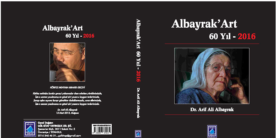 """""""Albayrak' Art 60 Yıl-2016"""" kitabı yayımlandı"""
