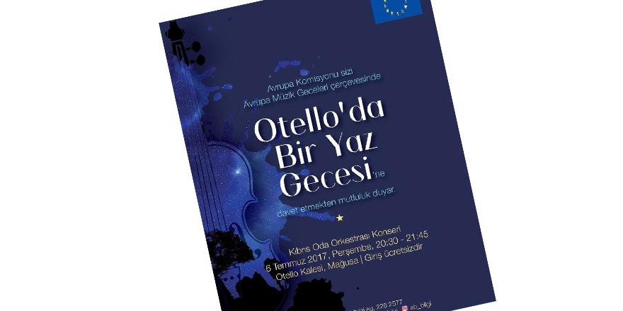 """""""Otello'da Bir Yaz Gecesi"""" konseri 6 Temmuz'da"""