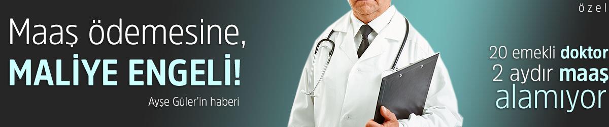 20 emekli doktor, 2 aydır maaş alamıyor