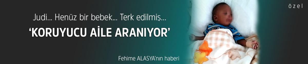 'KORUYUCU AİLE ARANIYOR'
