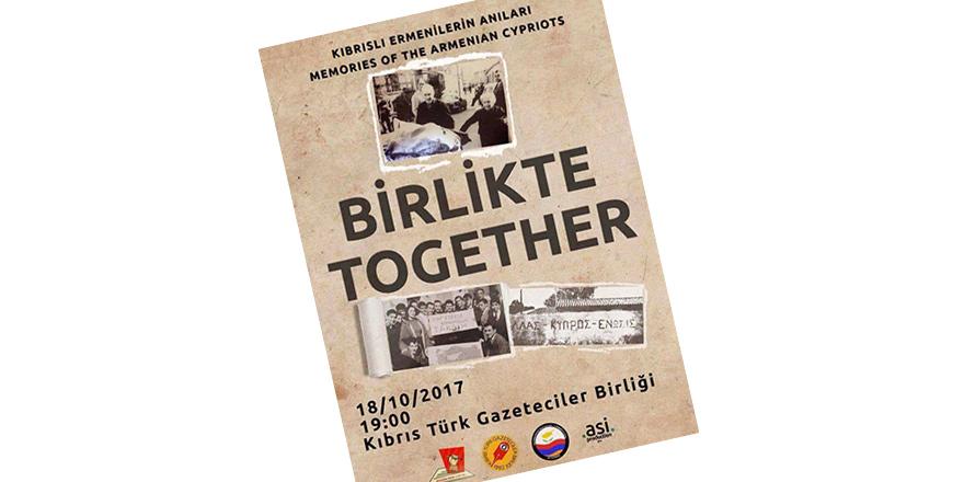 'Birlikte/Together' Gazeteciler Birliği'nde gösterilecek