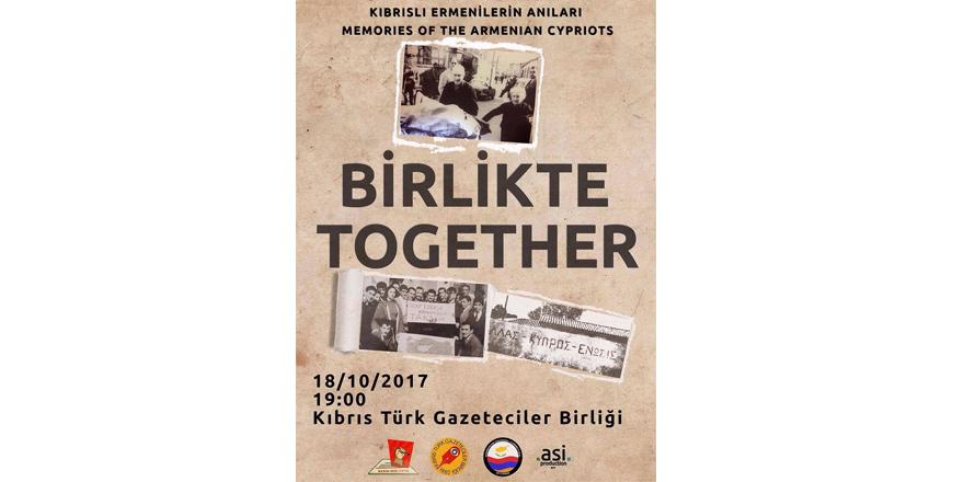 'Birlikte/Together' KTGB'nde bugün gösterilecek