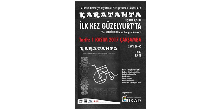 """""""Karatahta"""" Güzelyurt'ta sahnelenecek"""