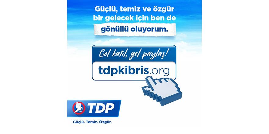 TDP seçim çalışmalarına dijital mecrada ağırlık verdi