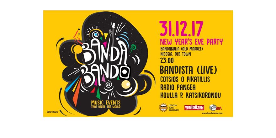 Bandista BanDaBanDo yılbaşı etkinliği için geliyor