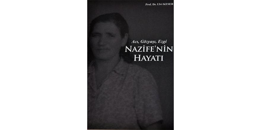 Araplara satılan Nazife Hüseyin'in yaşamı kitap oldu