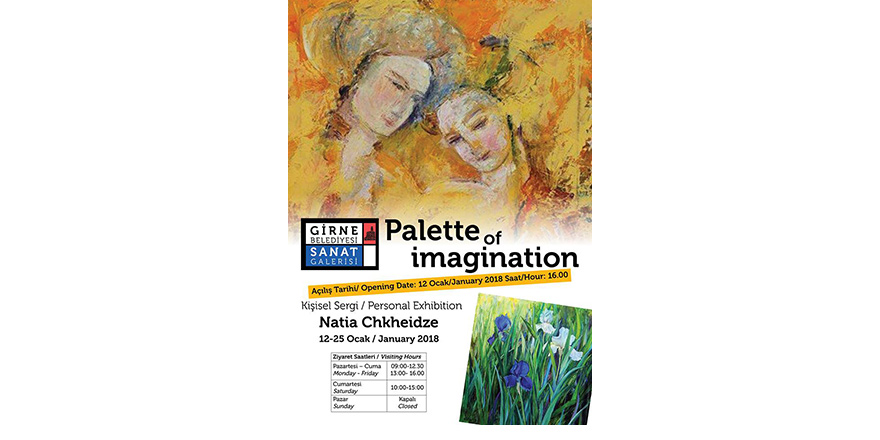 "Natia Chkheidze'nin ""Palette Of Imagination"" sergisi 12 Ocak'ta…"