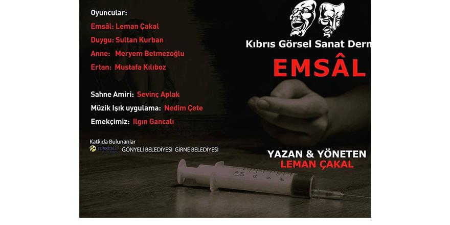 """""""Emsâl"""", Arabahmet Kültür Evi'nde sahnelenecek"""