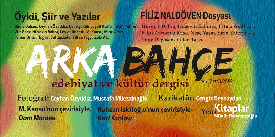 """Edebiyat ve kültür dergisi """"Arka Bahçe""""nin 7. Sayısı çıktı"""