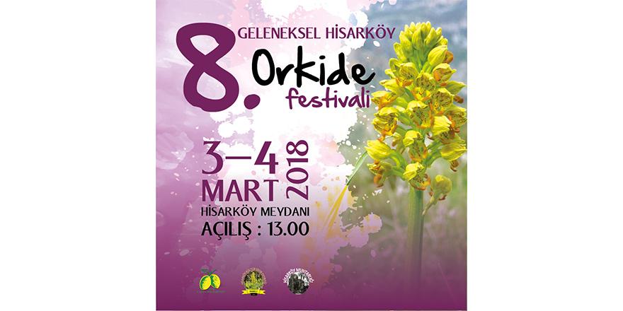 8. Geleneksel Hisarköy Orkide Festivali gerçekleşiyor