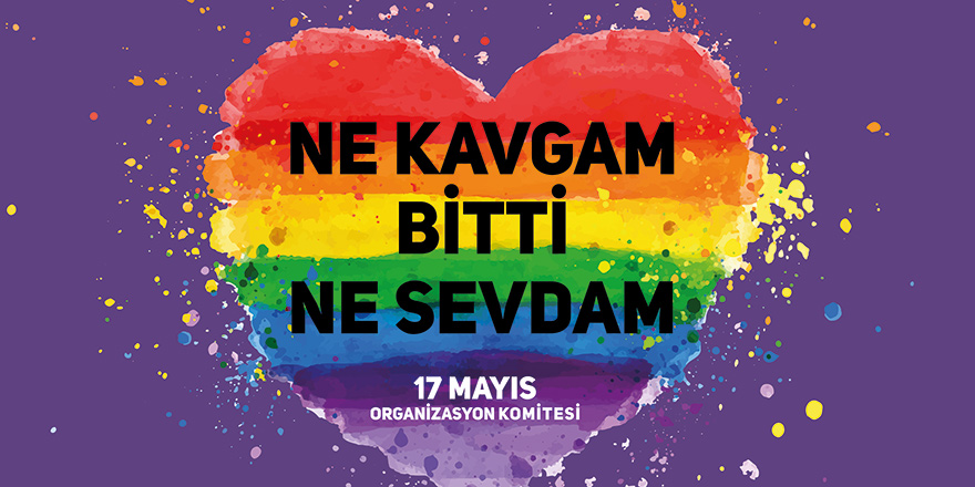 """12 Mayıs'ta """"Ne Kavgamız Bitti Ne Sevdamız"""" yürüyüşü"""
