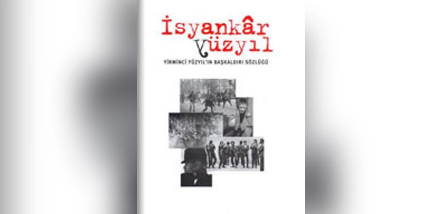 İsyankar Yüzyıl*