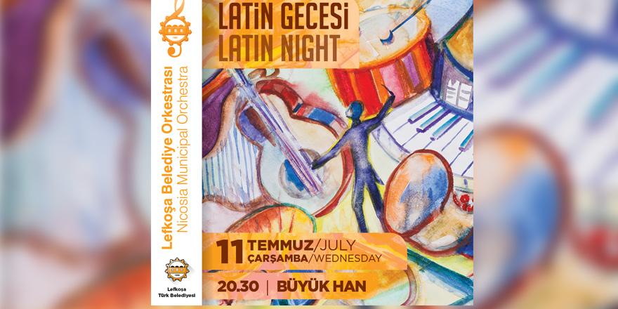LBO sezonu  Latin Gecesi ile kapatacak