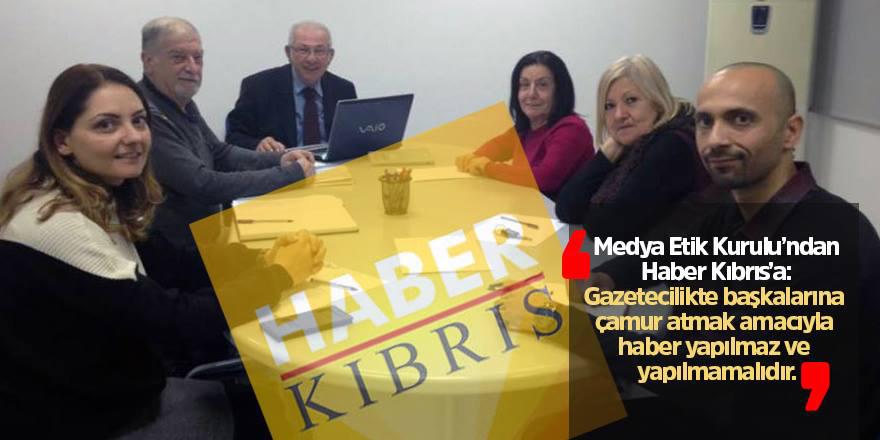 "HABER KIBRIS'A ""ETİK"" UYARI"