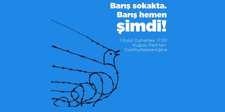 Bağımsızlık Yolu ve Baraka, 1 Eylül Dünya Barış gününde toplanma çağrısı yaptı