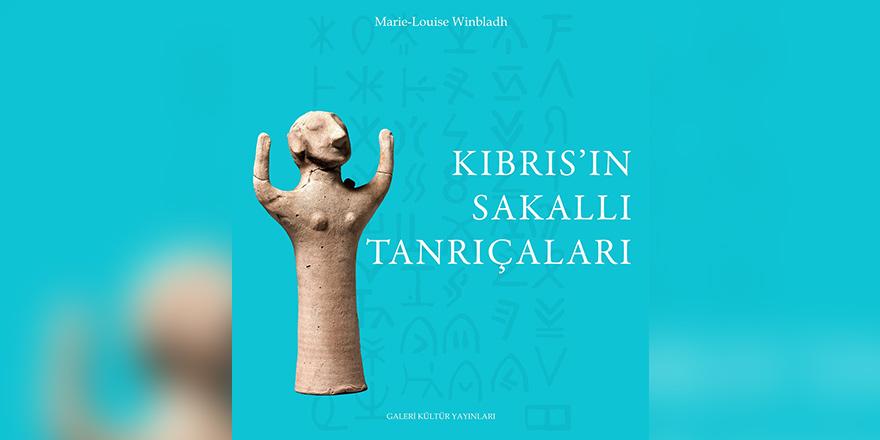 """Winbladh'ın """"Kıbrıs'ın Sakallı Tanrıçaları"""" yayınlandı"""