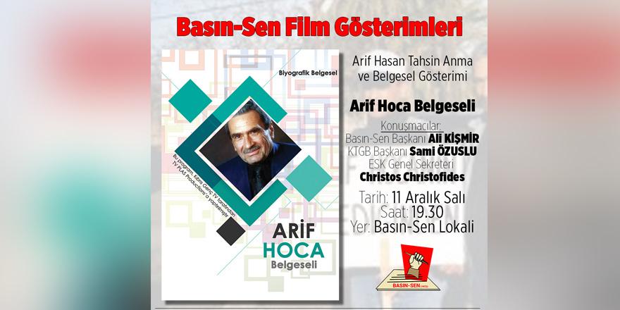 """""""Arif Hoca"""" belgeseli gösterilecek"""